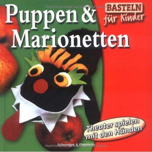 - Puppen & Marionetten. Theater spielen mit den Händen - Preis vom 15.05.2021 04:43:31 h