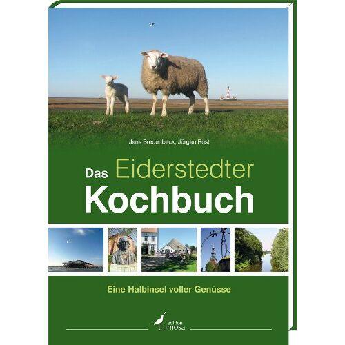 Jens Bredenbeck - Das Eiderstedter Kochbuch: Eine Halbinsel voller Genüsse - Preis vom 23.01.2020 06:02:57 h