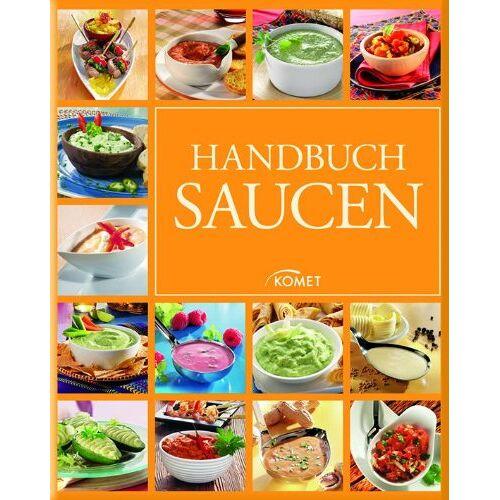 - Handbuch Saucen - Preis vom 12.05.2021 04:50:50 h