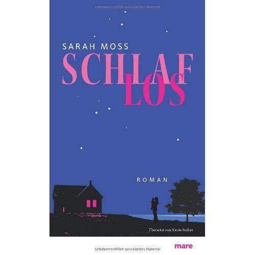 Sarah Moss - Schlaflos - Preis vom 11.05.2021 04:49:30 h