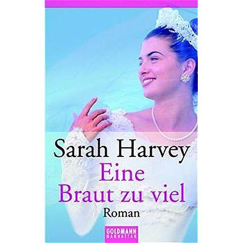 Sarah Harvey - Eine Braut zuviel - Preis vom 18.04.2021 04:52:10 h