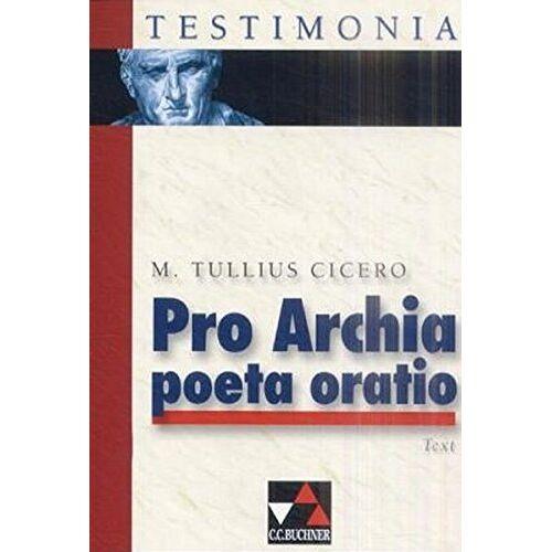 Otto Schönberger - Pro Archia poeta oratio - Preis vom 20.10.2020 04:55:35 h