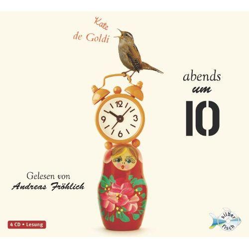 Kate De Goldi - Abends um 10 (4 CDs) - Preis vom 28.02.2021 06:03:40 h