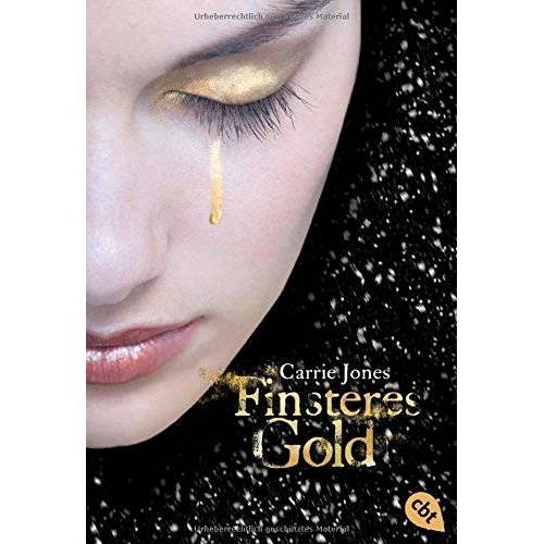 Carrie Jones - Finsteres Gold: Band 2 (Die Elfen-Serie, Band 2) - Preis vom 18.04.2021 04:52:10 h