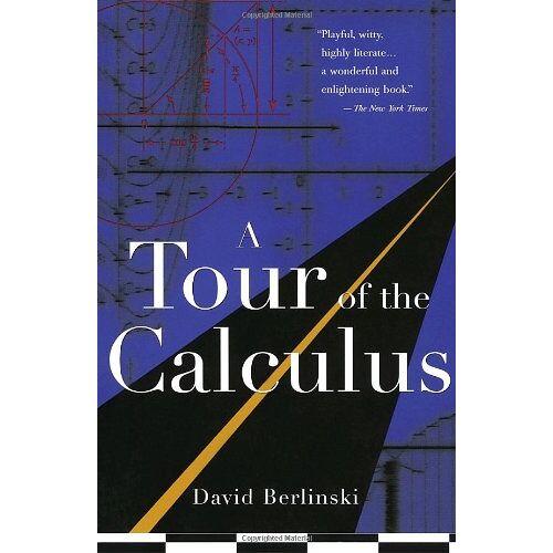 David Berlinski - A Tour of the Calculus - Preis vom 08.03.2021 05:59:36 h