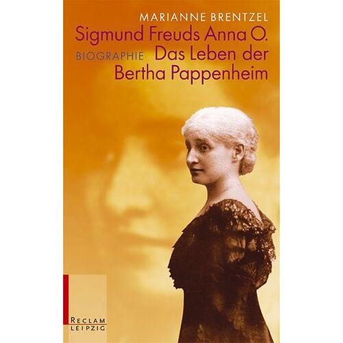 Marianne Brentzel - Sigmund Freuds Anna O. Das Leben der Bertha Pappenheim - Preis vom 06.09.2020 04:54:28 h