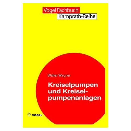 Walter Wagner - Kreiselpumpen und Kreiselpumpenanlagen - Preis vom 28.02.2021 06:03:40 h