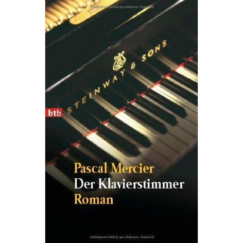 Pascal Mercier - Der Klavierstimmer: Roman - Preis vom 10.05.2021 04:48:42 h