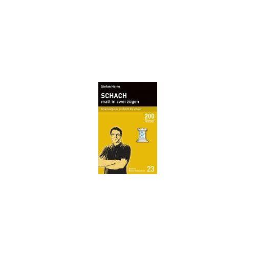 Stefan Heine - Schach - matt in zwei zügen: Schachaufgaben von leicht bis schwer - Preis vom 05.09.2020 04:49:05 h