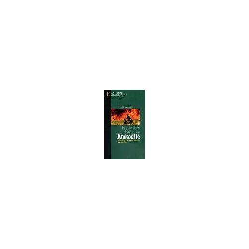 Roff Smith - Eiskaltes Bier und Krokodile - Preis vom 03.12.2020 05:57:36 h