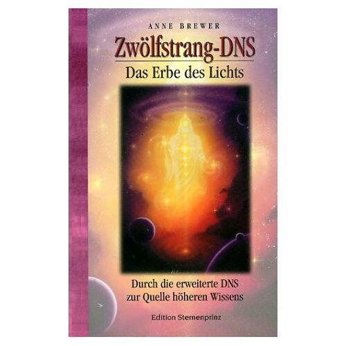 Anne Brewer - Zwölfstrang-DNS - Preis vom 07.05.2021 04:52:30 h