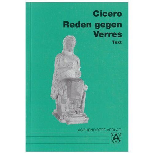 Cicero, Marcus Tullius - Reden gegen Verres. Text - Preis vom 11.05.2021 04:49:30 h