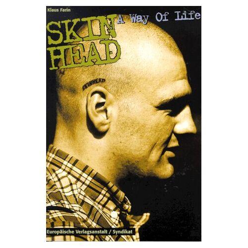 Klaus Farin - Skinhead, Bd.1, A Way of Life - Preis vom 20.10.2020 04:55:35 h