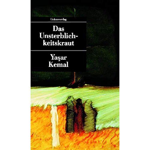 Yasar Kemal - Das Unsterblichkeitskraut - Preis vom 25.02.2021 06:08:03 h