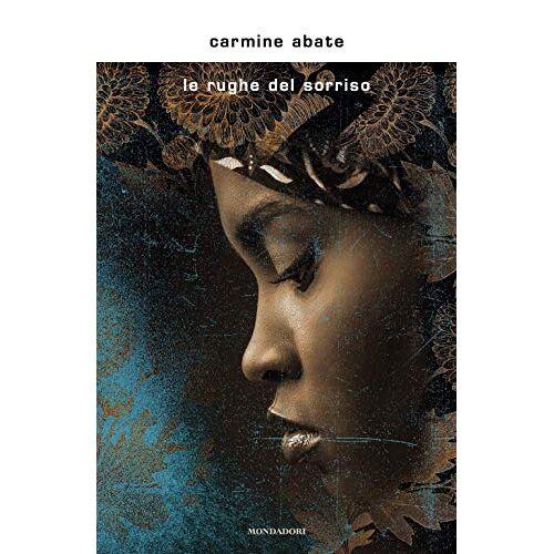 Carmine Abate - Le rughe del sorriso - Preis vom 05.05.2021 04:54:13 h