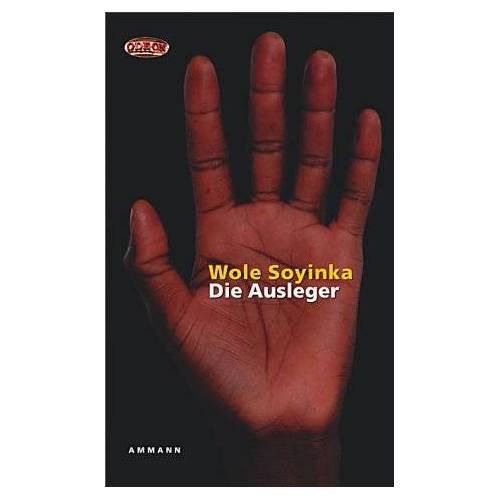 Wole Soyinka - Die Ausleger - Preis vom 12.05.2021 04:50:50 h