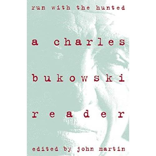 Charles Bukowski - Run With the Hunted: Charles Bukowski Reader, A - Preis vom 08.05.2021 04:52:27 h