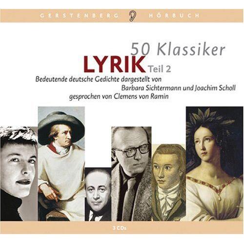 Joachim Scholl - 50 Klassiker Lyrik 2. Bedeutende deutsche Gedichte. 3 CDs - Preis vom 13.05.2021 04:51:36 h