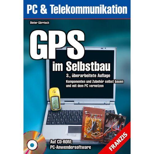 Dieter Görrisch - GPS im Selbstbau - Preis vom 04.10.2020 04:46:22 h