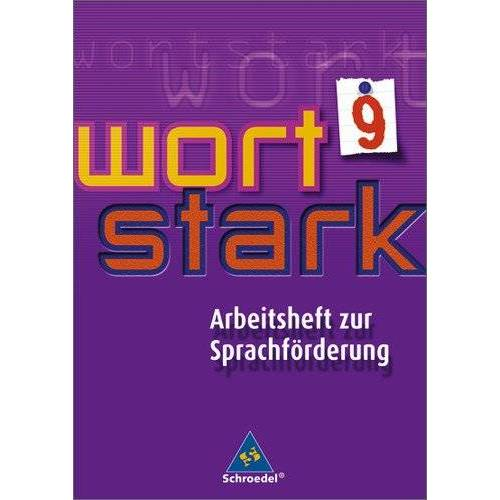 - wortstark - Werkstattheft zur Sprachförderung: Arbeitsheft zur Sprachförderung 9 - Preis vom 08.05.2021 04:52:27 h