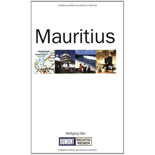 Wolfgang Därr - Mauritius. Richtig reisen: Mit Reiseatlas & Routenplaner. Individuell reisen! - Preis vom 21.10.2020 04:49:09 h