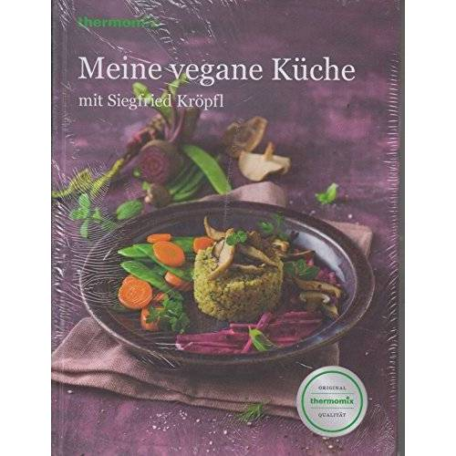 - Thermomix Kochbuch Meine vegane Küche - Preis vom 20.10.2020 04:55:35 h