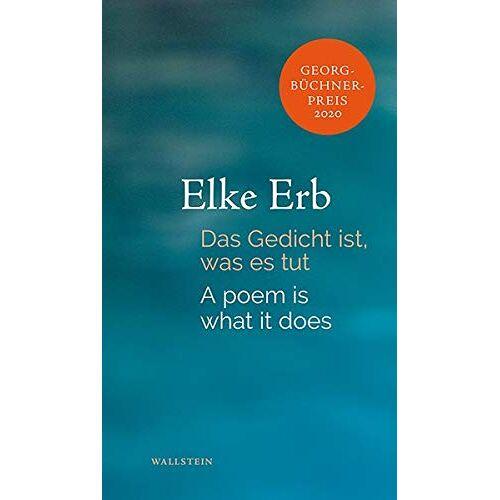 Elke Erb - Das Gedicht ist, was es tut - Preis vom 08.05.2021 04:52:27 h