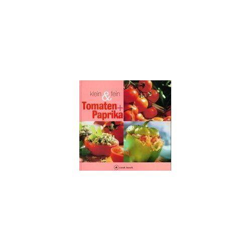 - Tomaten und Paprika klein und fein. a cook book - Preis vom 16.05.2021 04:43:40 h
