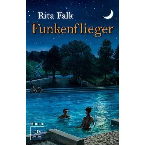 Rita Falk - Funkenflieger: Roman - Preis vom 07.05.2021 04:52:30 h