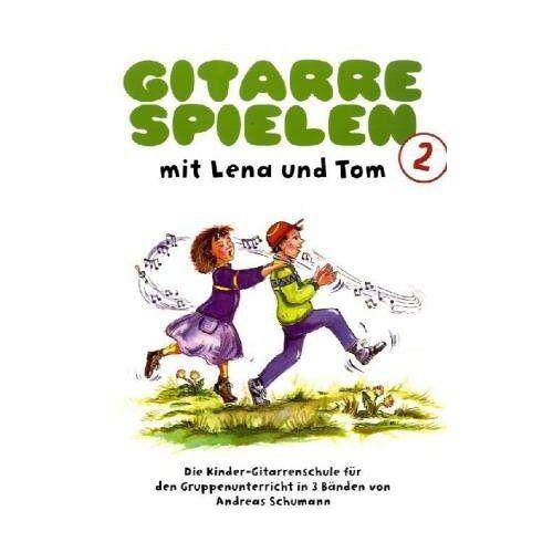Andreas Schumann - Gitarre spielen mit Lena und Tom 2: Die Kinder-Gitarrenschule für den Gruppenunterricht - Preis vom 18.04.2021 04:52:10 h