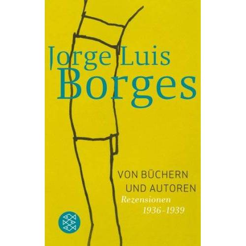 Borges, Jorge Luis - Von Büchern und Autoren: Rezensionen 1936-1939 - Preis vom 09.05.2021 04:52:39 h