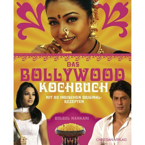 Bulbul Mankani - Das Bollywood-Kochbuch: Mit 80 indischen Originalrezepten - Preis vom 05.09.2020 04:49:05 h