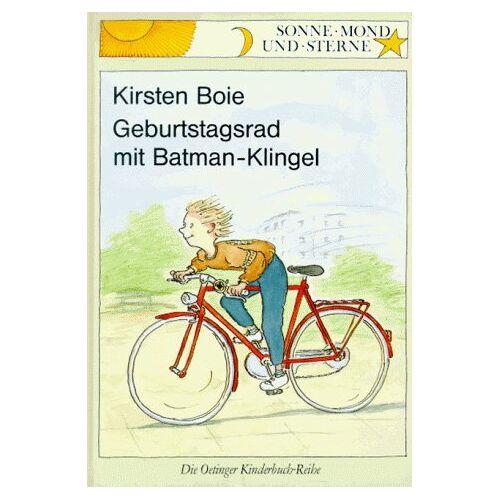 Kirsten Boie - Geburtstagsrad mit Batman- Klingel. ( Ab 6 J.) - Preis vom 21.10.2020 04:49:09 h