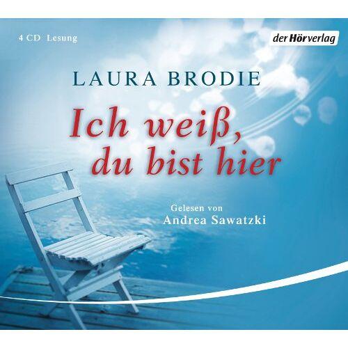 Laura Brodie - Ich weiß, du bist hier - Preis vom 05.09.2020 04:49:05 h