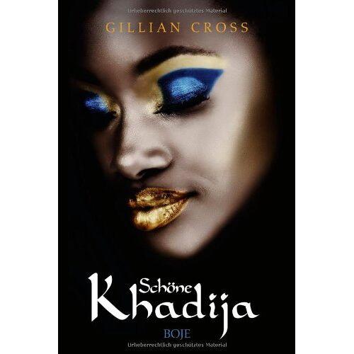 Gillian Cross - Schöne Khadija - Preis vom 20.10.2020 04:55:35 h