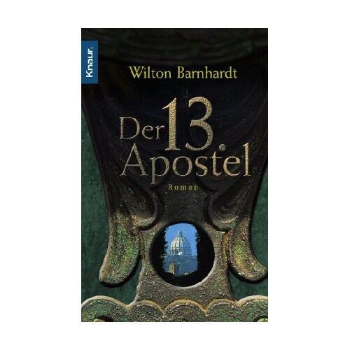 Wilton Barnhardt - Der 13. Apostel - Preis vom 21.04.2021 04:48:01 h