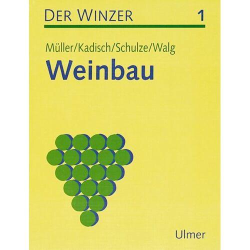 Edgar Müller - Der Winzer. Lehr- und Arbeitsbuch: Der Winzer, 2 Bde., Bd.1, Weinbau - Preis vom 11.05.2021 04:49:30 h