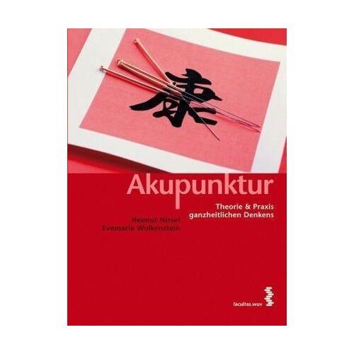 Helmut Nissel - Akupunktur - Eine Regulationstherapie - Preis vom 01.11.2020 05:55:11 h