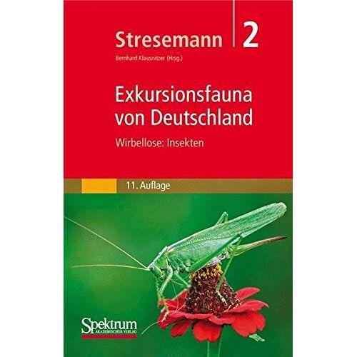 Erwin Stresemann - Stresemann - Exkursionsfauna von Deutschland, Band 2: Wirbellose: Insekten - Preis vom 14.04.2021 04:53:30 h