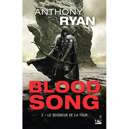 Anthony Ryan - Blood Song, T2 : Le Seigneur de la tour - Preis vom 16.05.2021 04:43:40 h