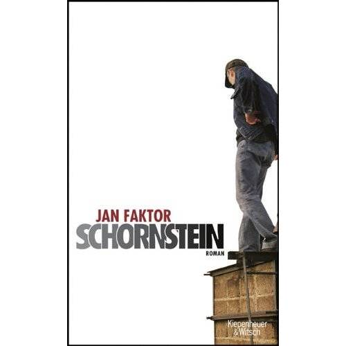 Jan Faktor - Schornstein: Roman - Preis vom 09.04.2021 04:50:04 h
