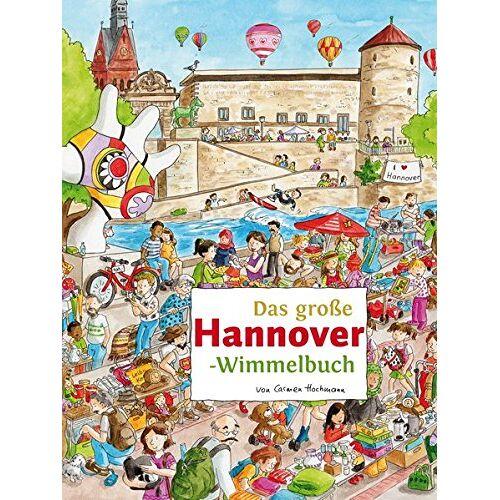 Roland Das große HANNOVER-Wimmelbuch (Städte-Wimmelbücher) - Preis vom 03.05.2021 04:57:00 h