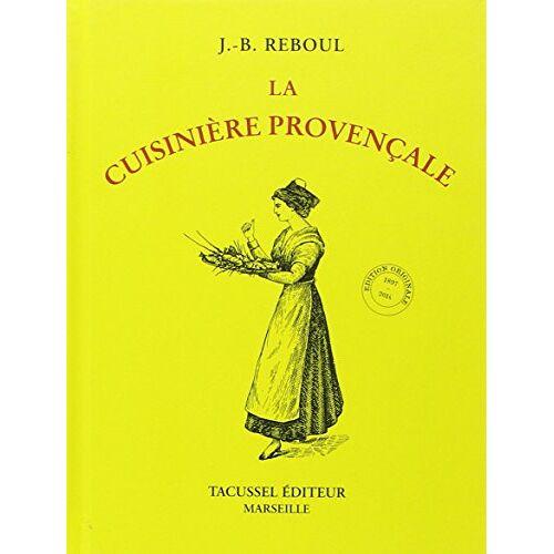 J.B. Reboul - La Cuisinière provençale - Preis vom 16.01.2021 06:04:45 h