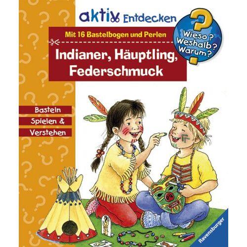 - Wieso? Weshalb? Warum?: Indianer, Häuptling, Federschmuck - Preis vom 17.04.2021 04:51:59 h