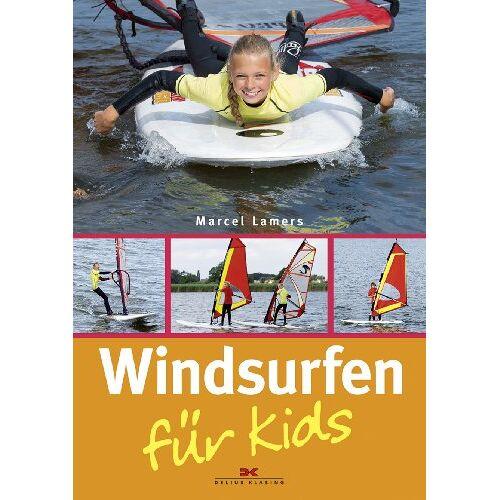 Marcel Lamers - Windsurfen für Kids - Preis vom 13.05.2021 04:51:36 h