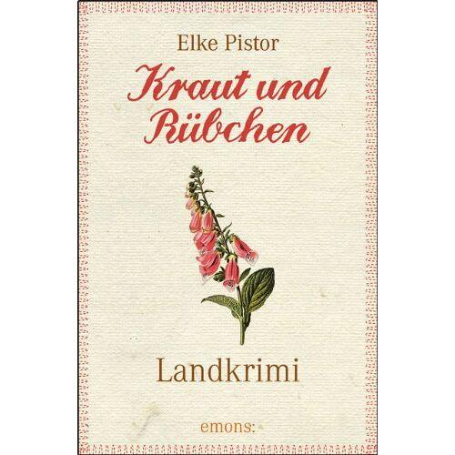 Elke Pistor - Kraut und Rübchen - Preis vom 05.09.2020 04:49:05 h