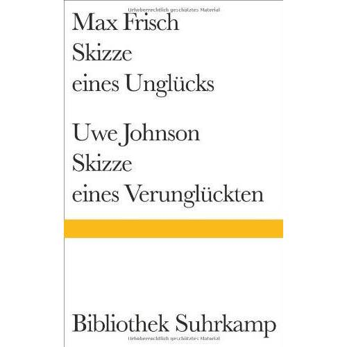Max Frisch - Skizze eines Unglücks/Skizze eines Verunglückten (Bibliothek Suhrkamp) - Preis vom 14.04.2021 04:53:30 h
