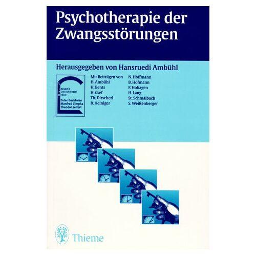 Hansruedi Ambühl - Psychotherapie der Zwangsstörungen - Preis vom 26.10.2020 05:55:47 h