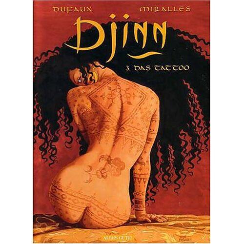 Jean Dufaux - Djinn, Bd.3, Das Tattoo - Preis vom 23.02.2021 06:05:19 h