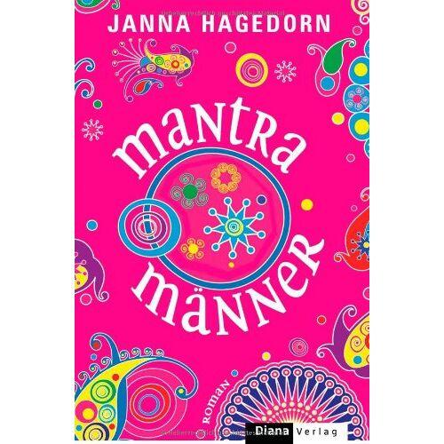 Janna Hagedorn - Mantramänner: Roman - Preis vom 28.02.2021 06:03:40 h
